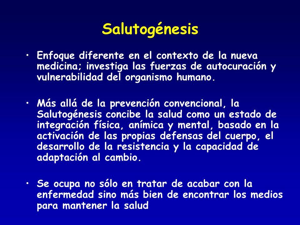 Salutogénesis Enfoque diferente en el contexto de la nueva medicina; investiga las fuerzas de autocuración y vulnerabilidad del organismo humano.