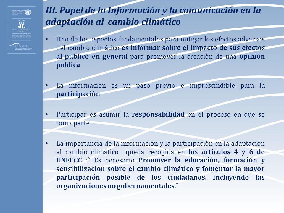 III. Papel de la Información y la comunicación en la adaptación al cambio climático