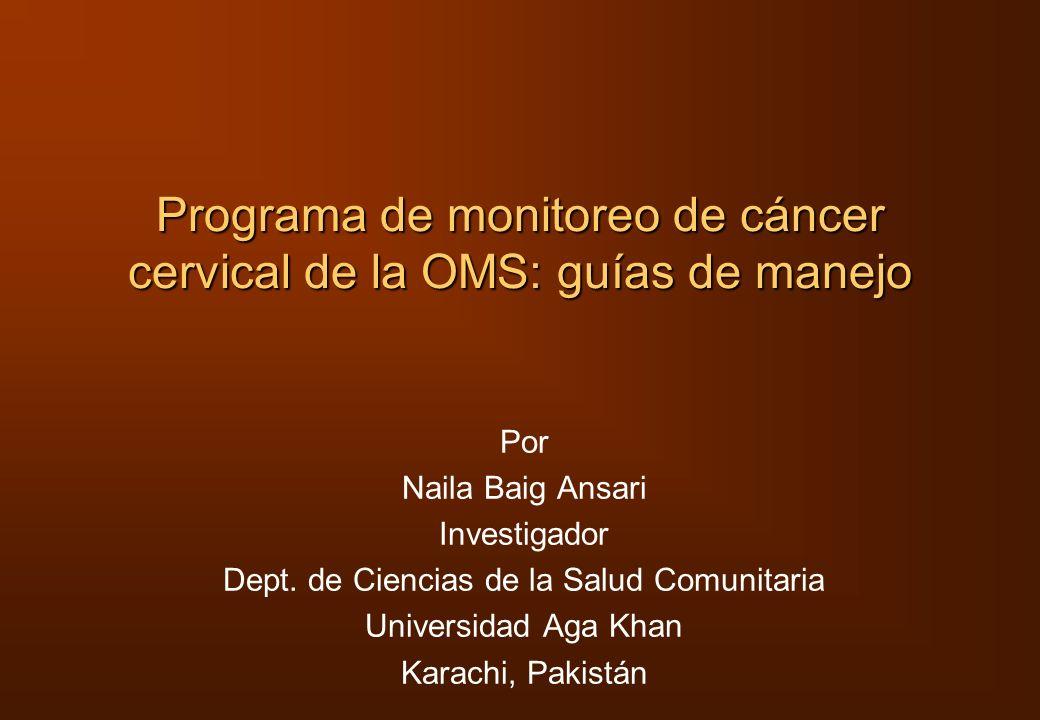 Programa de monitoreo de cáncer cervical de la OMS: guías de manejo