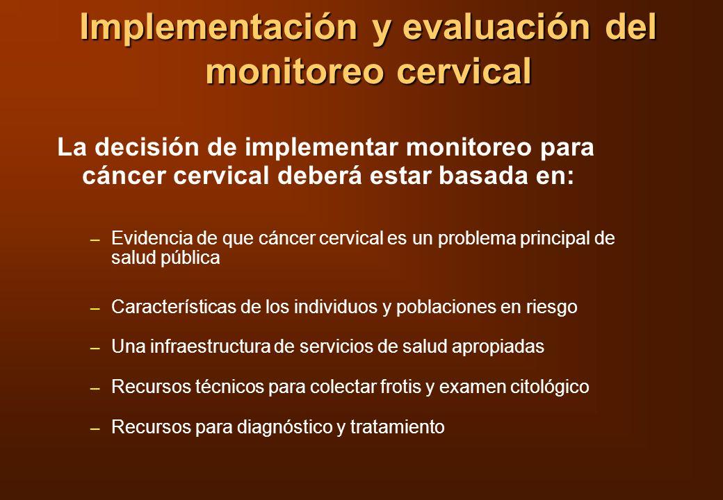Implementación y evaluación del monitoreo cervical