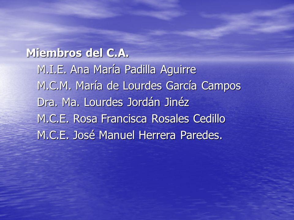 Miembros del C. A. M. I. E. Ana María Padilla Aguirre M. C. M