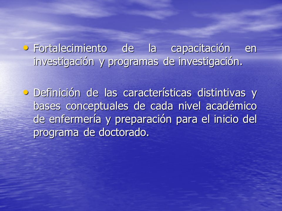 Fortalecimiento de la capacitación en investigación y programas de investigación.