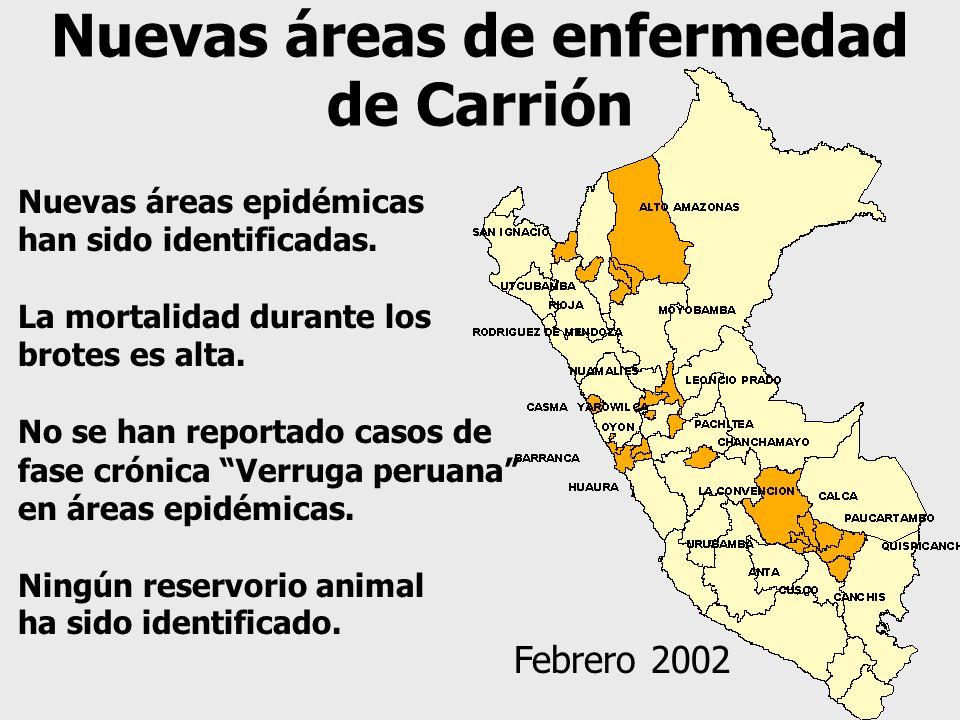 Nuevas áreas de enfermedad de Carrión