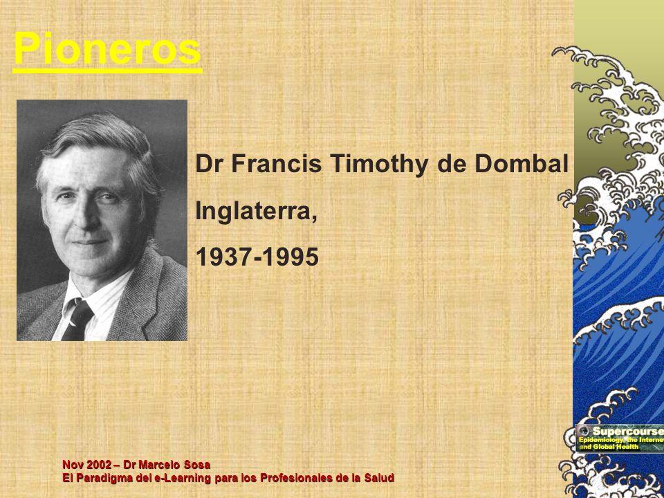 Pioneros Dr Francis Timothy de Dombal Inglaterra, 1937-1995