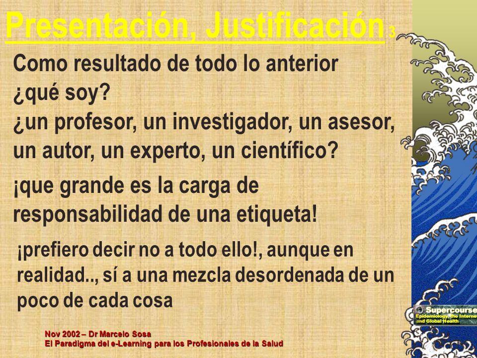 Presentación, Justificación 3