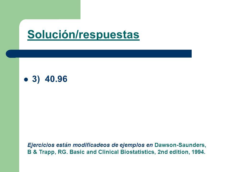 Solución/respuestas 3) 40.96