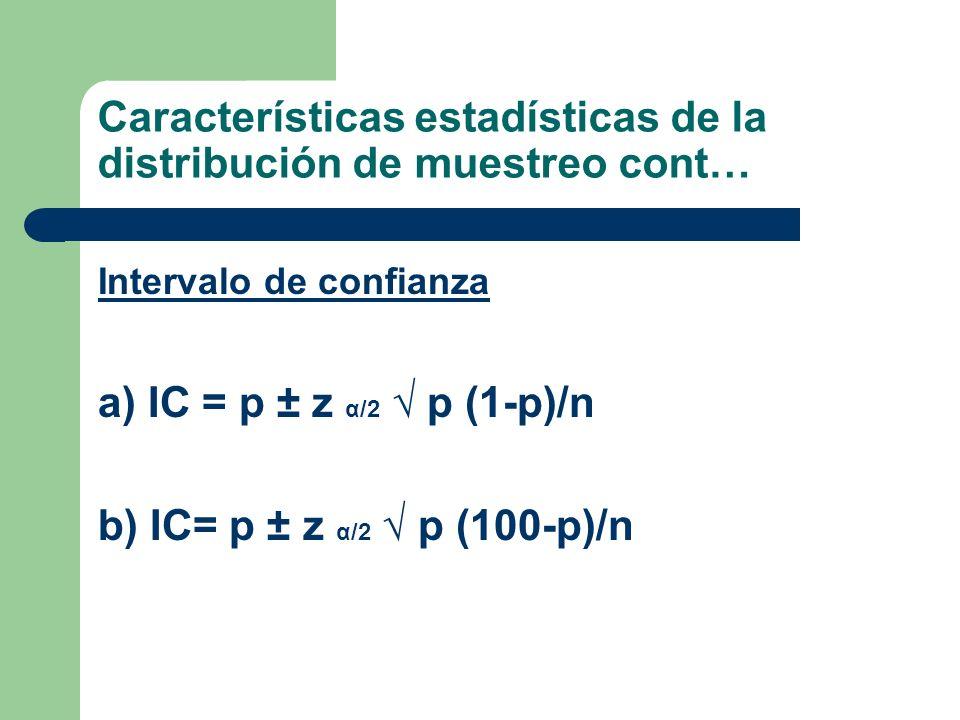 Características estadísticas de la distribución de muestreo cont…