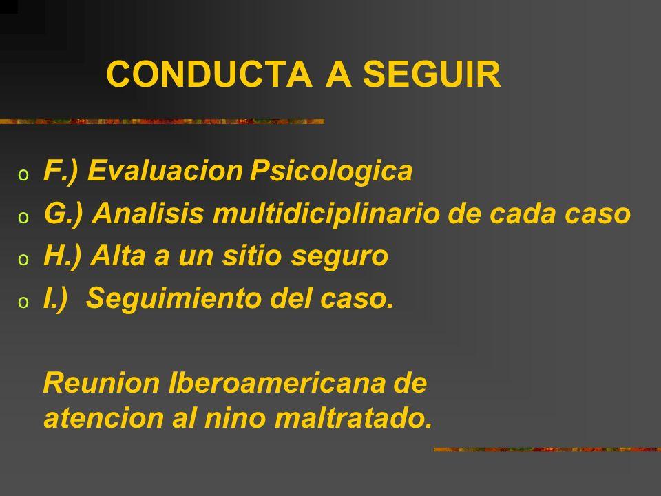 CONDUCTA A SEGUIR F.) Evaluacion Psicologica
