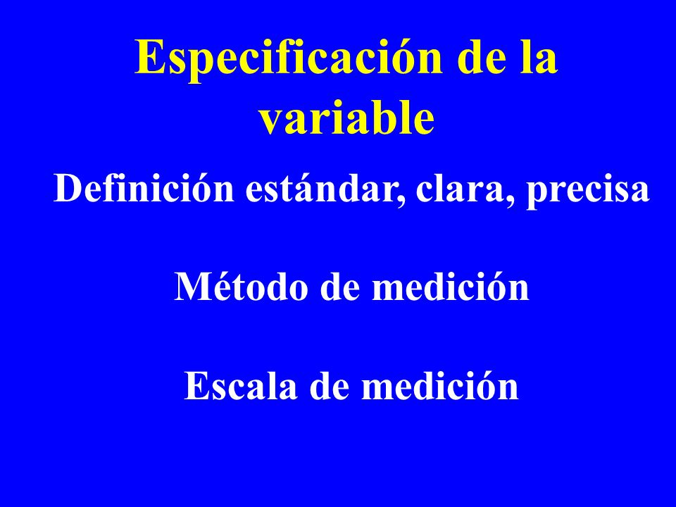 Especificación de la variable