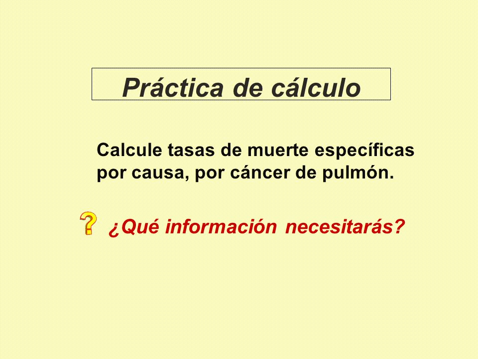 Práctica de cálculo ¿Qué información necesitarás