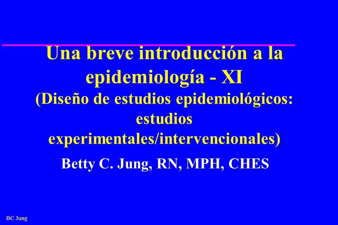 Una breve introducción a la epidemiología - XI (Diseño de estudios epidemiológicos: estudios experimentales/intervencionales)