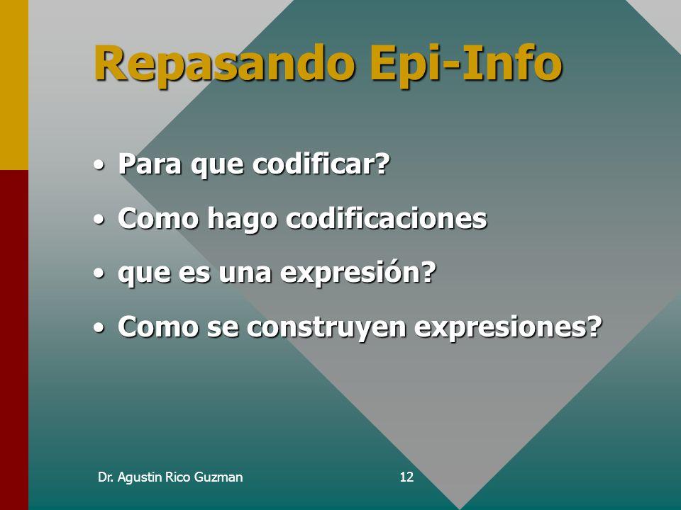 Repasando Epi-Info Para que codificar Como hago codificaciones