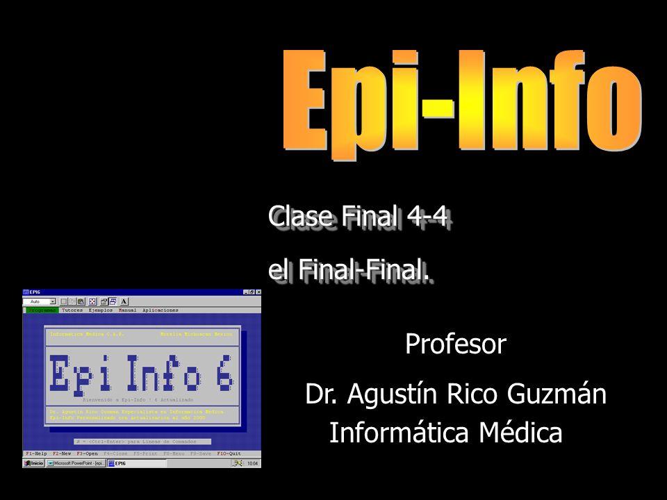 Curso de Epi-Info Clase Final 4-4 el Final-Final.