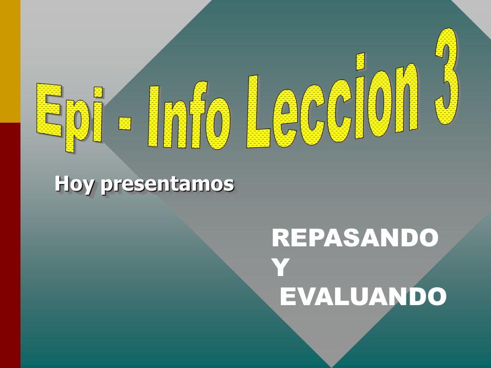 Curso de Epi-Info Hoy presentamos