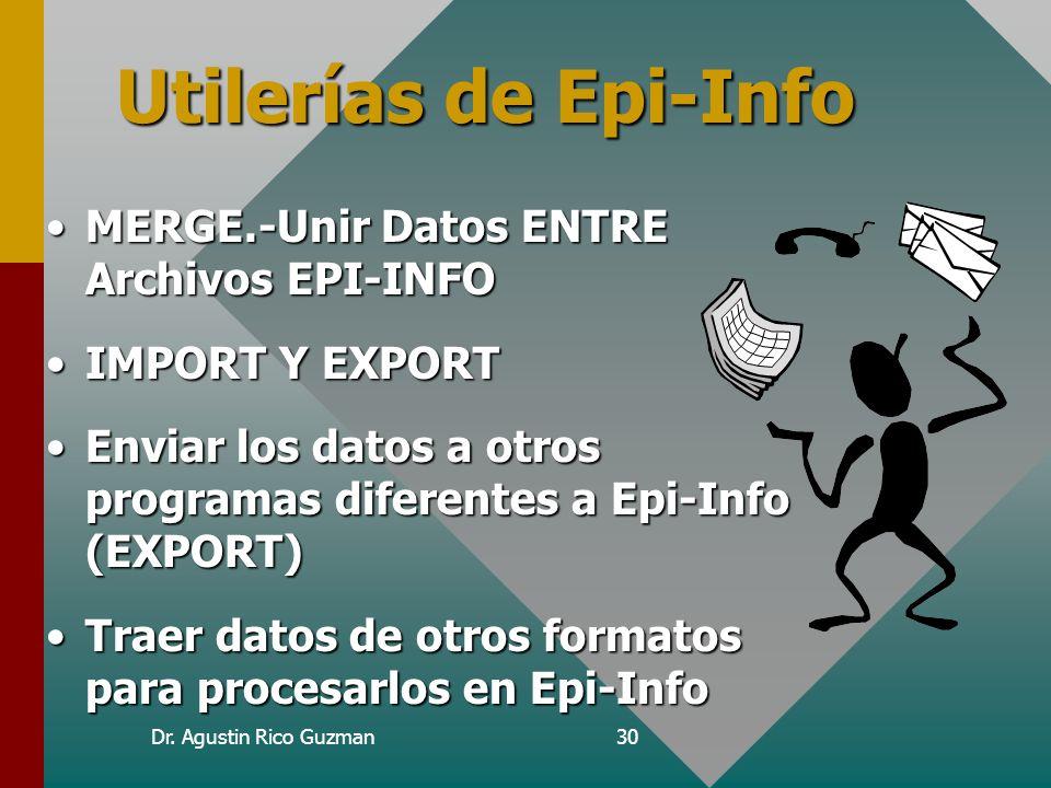 Utilerías de Epi-Info MERGE.-Unir Datos ENTRE Archivos EPI-INFO