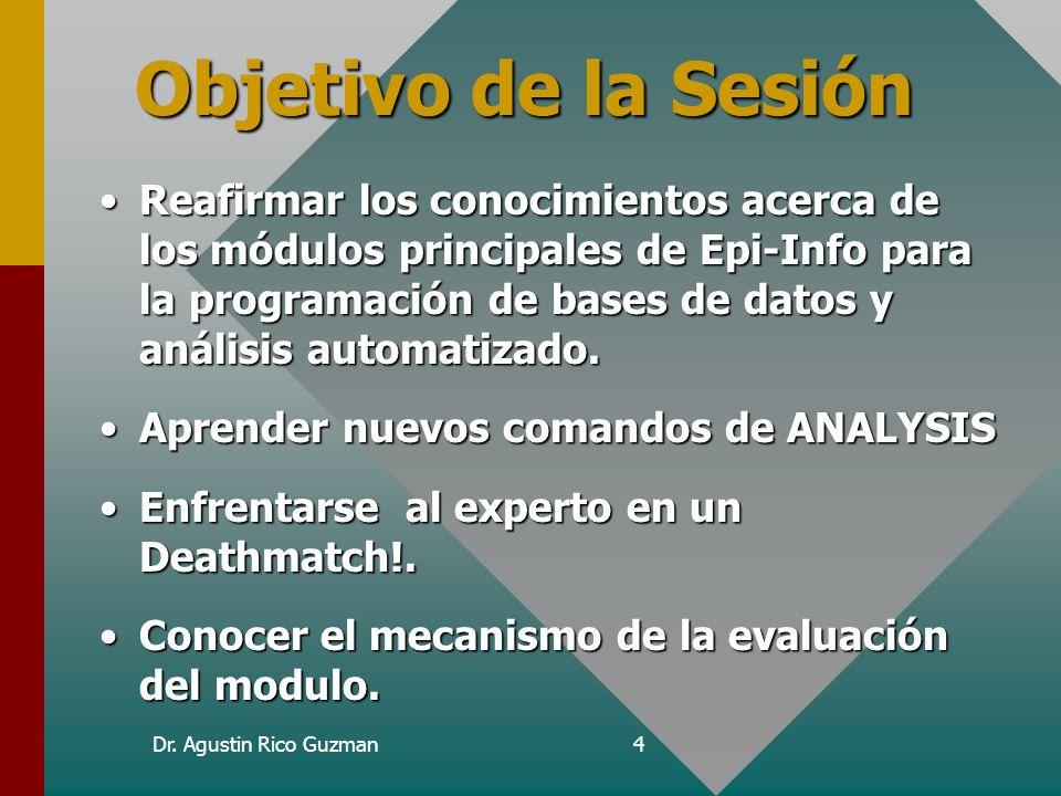 Curso de Epi-Info Objetivo de la Sesión.