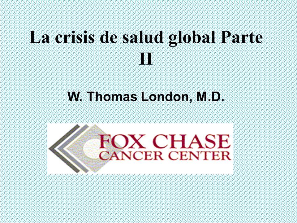 La crisis de salud global Parte II