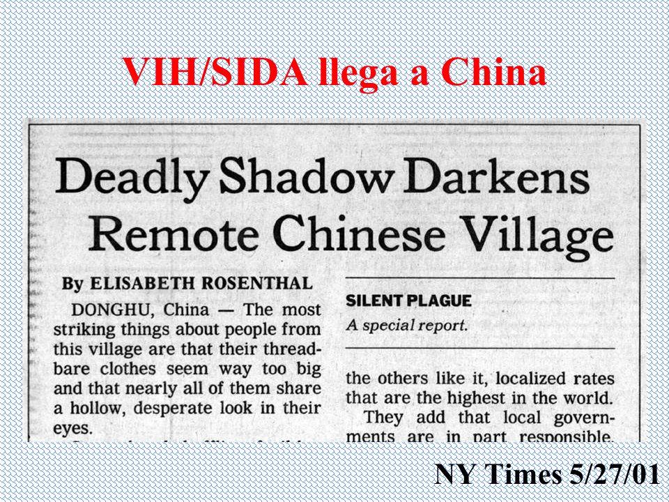 VIH/SIDA llega a China NY Times 5/27/01