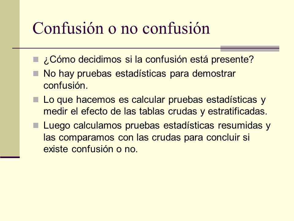 Confusión o no confusión