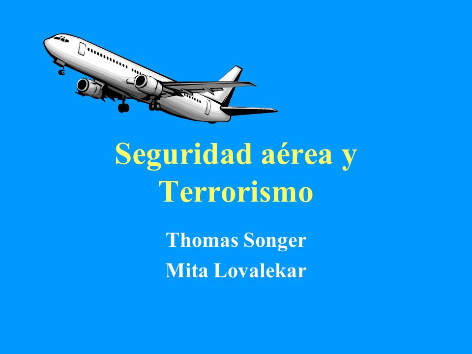 Seguridad aérea y Terrorismo
