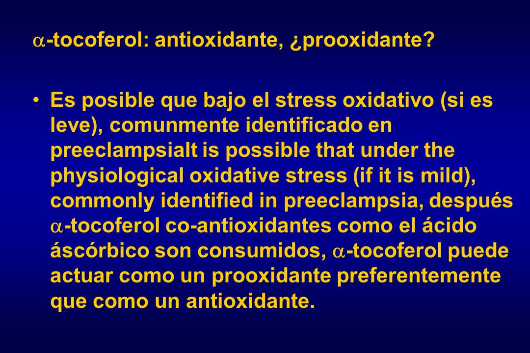 -tocoferol: antioxidante, ¿prooxidante