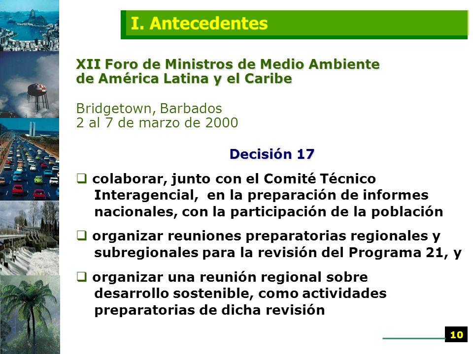 I. Antecedentes XII Foro de Ministros de Medio Ambiente de América Latina y el Caribe. Bridgetown, Barbados 2 al 7 de marzo de 2000.