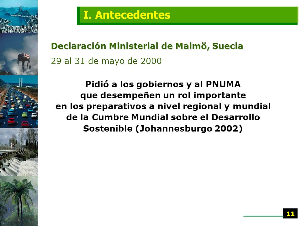 I. Antecedentes Declaración Ministerial de Malmö, Suecia