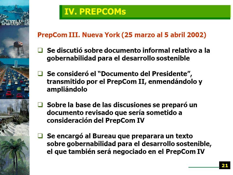IV. PREPCOMs PrepCom III. Nueva York (25 marzo al 5 abril 2002)