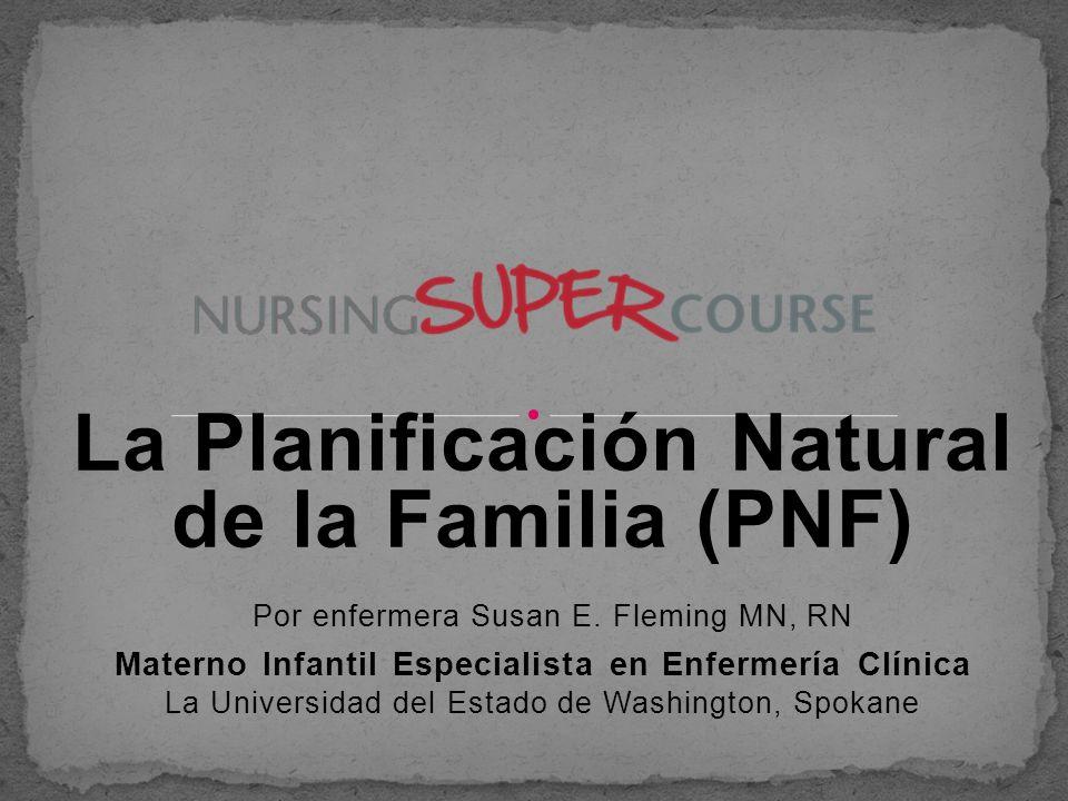 La Planificación Natural de la Familia (PNF)