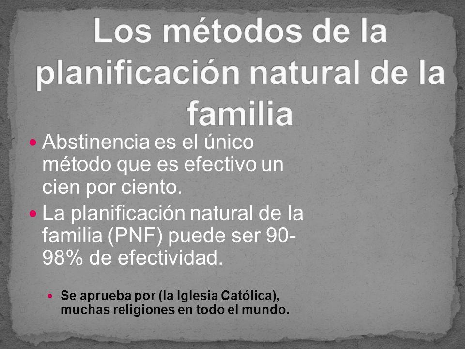 Los métodos de la planificación natural de la familia