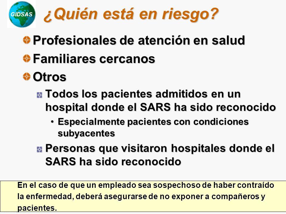 ¿Quién está en riesgo Profesionales de atención en salud