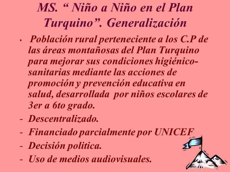 MS. Niño a Niño en el Plan Turquino . Generalización