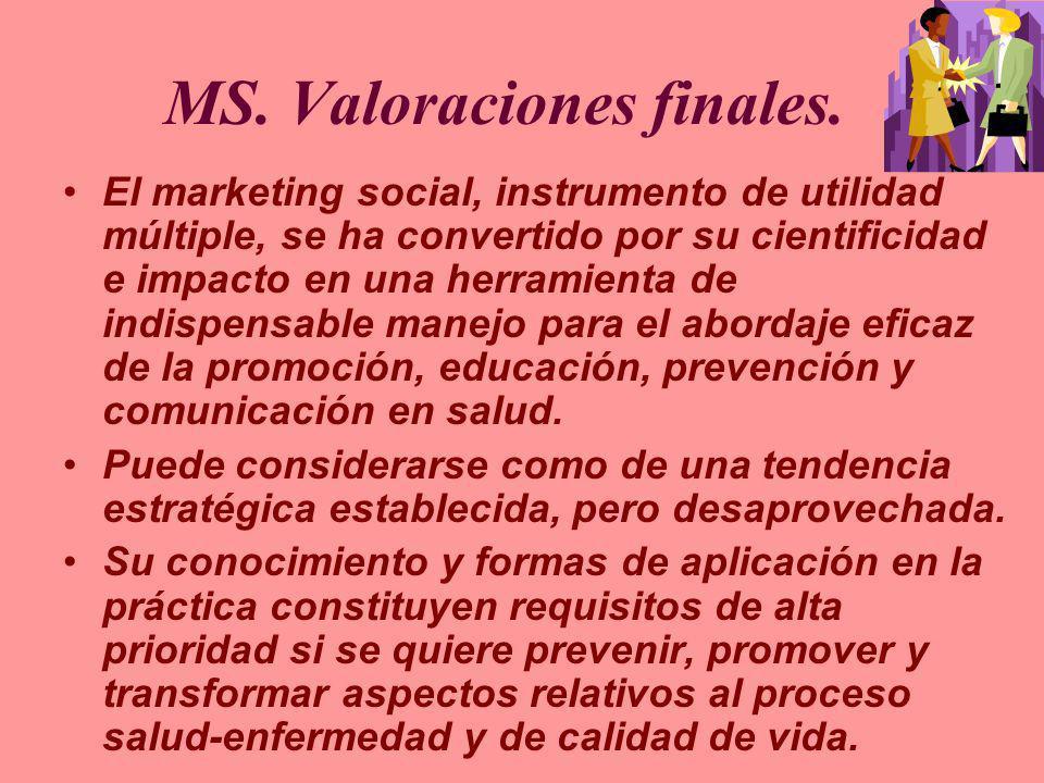 MS. Valoraciones finales.