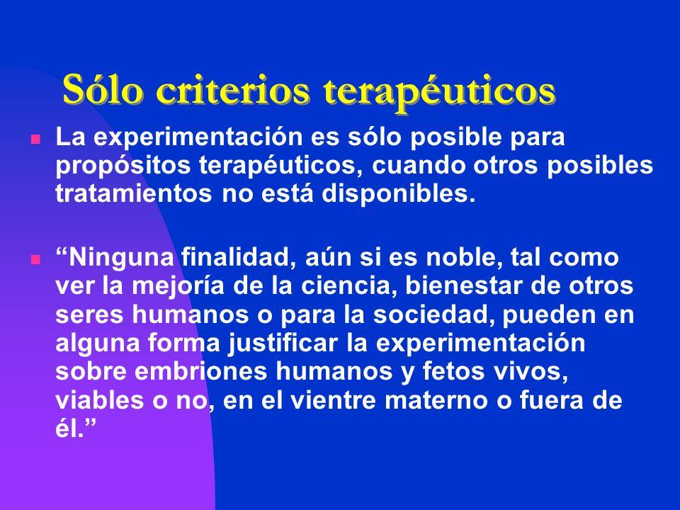 Sólo criterios terapéuticos