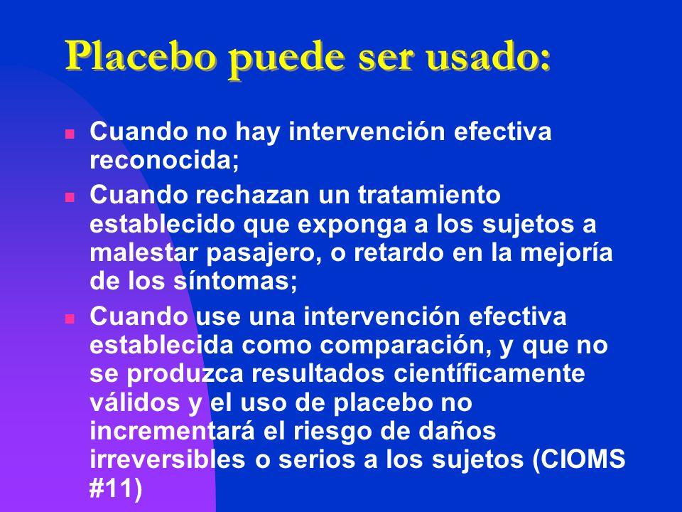 Placebo puede ser usado:
