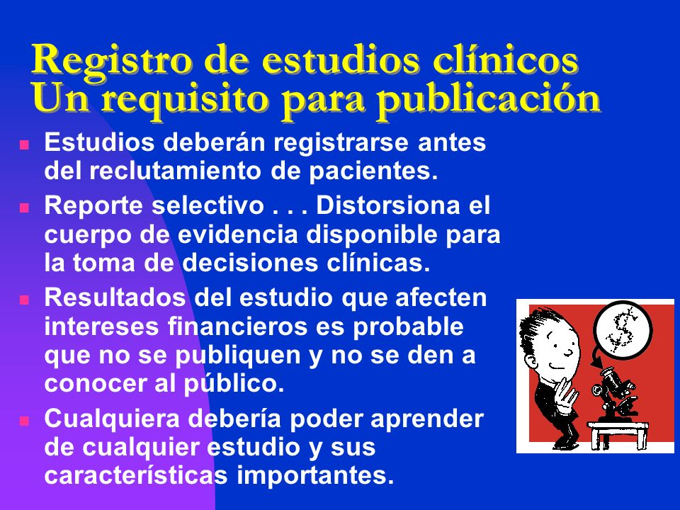 Registro de estudios clínicos Un requisito para publicación