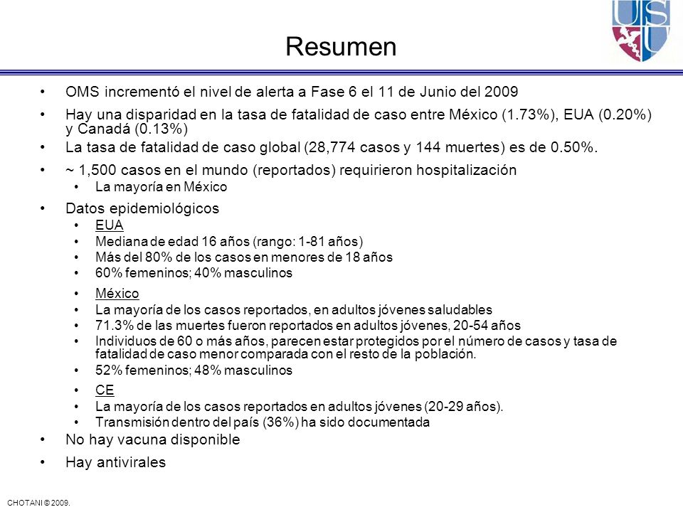 Resumen OMS incrementó el nivel de alerta a Fase 6 el 11 de Junio del 2009.
