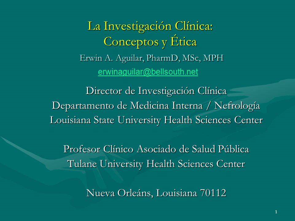 La Investigación Clínica: Conceptos y Ética Erwin A