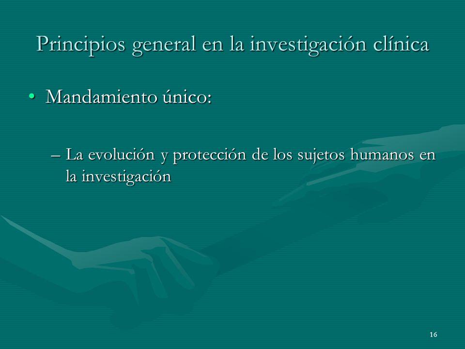 Principios general en la investigación clínica