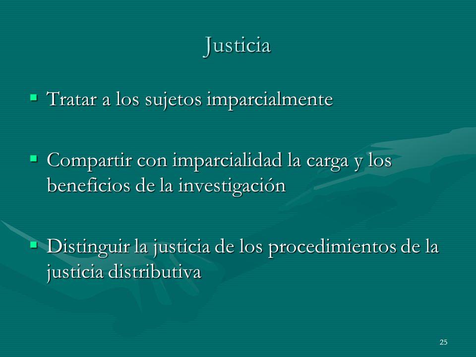 Justicia Tratar a los sujetos imparcialmente