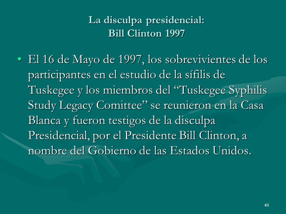 La disculpa presidencial: Bill Clinton 1997