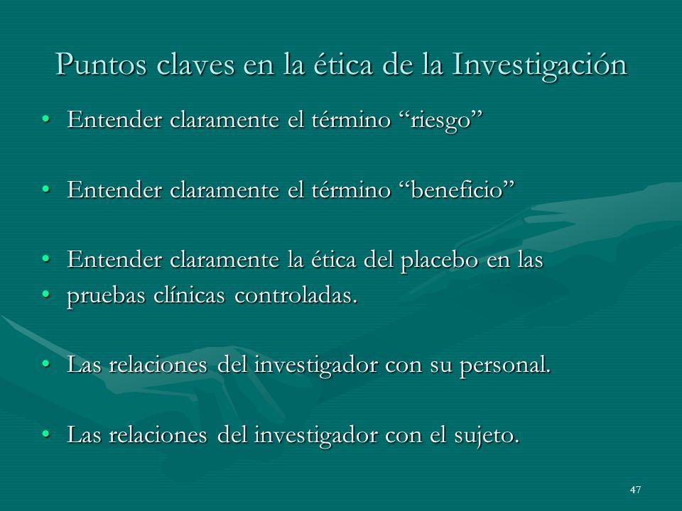 Puntos claves en la ética de la Investigación