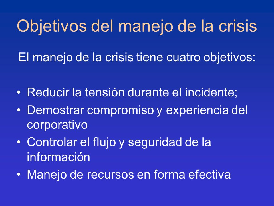 Objetivos del manejo de la crisis