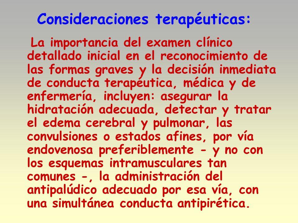 Consideraciones terapéuticas: