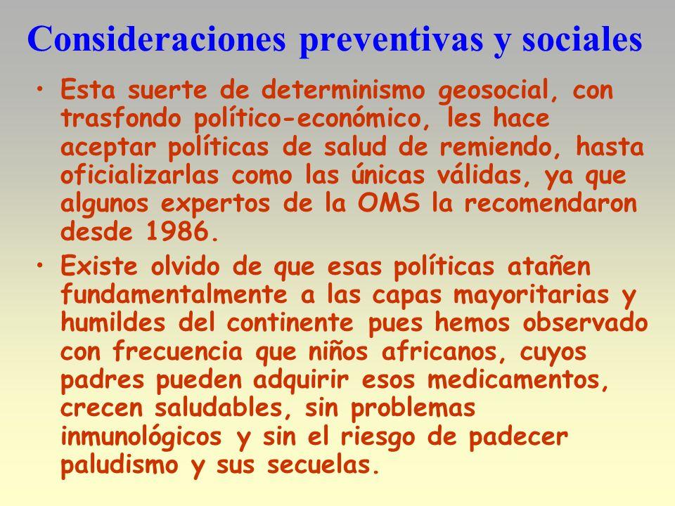 Consideraciones preventivas y sociales