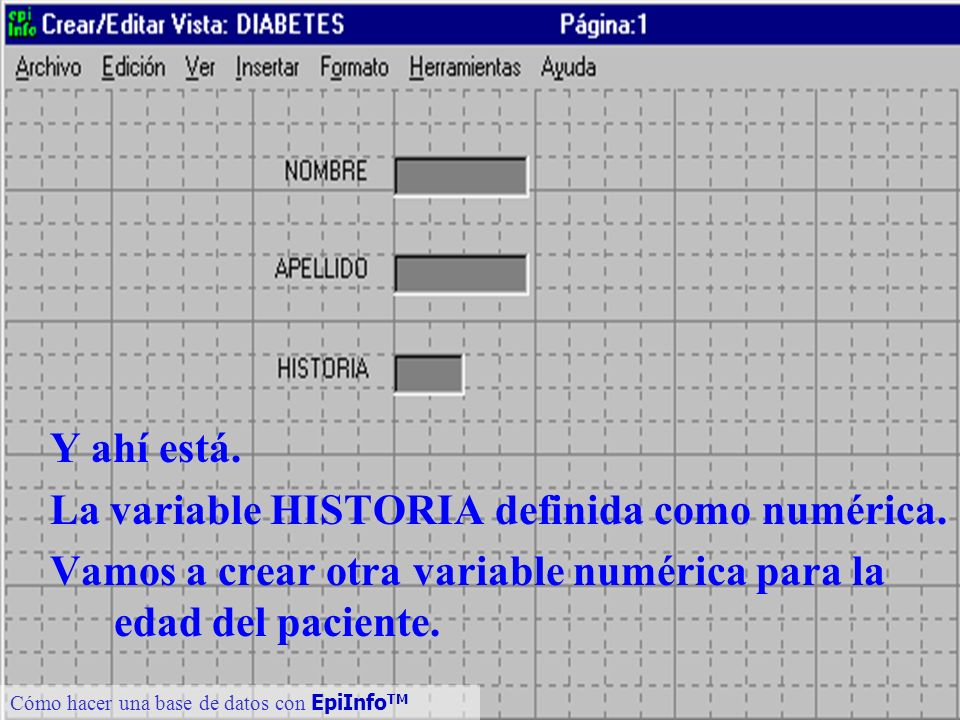 La variable HISTORIA definida como numérica.