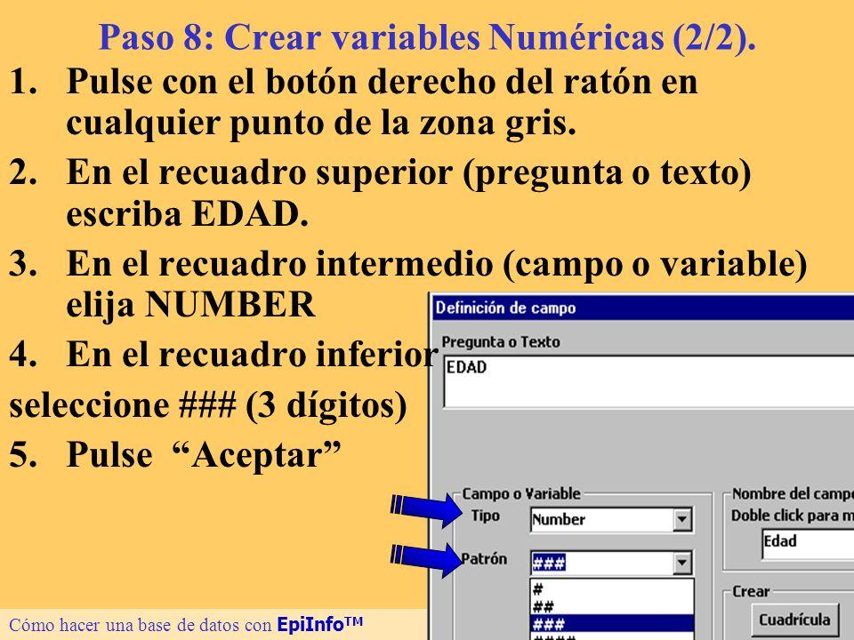 Paso 8: Crear variables Numéricas (2/2).