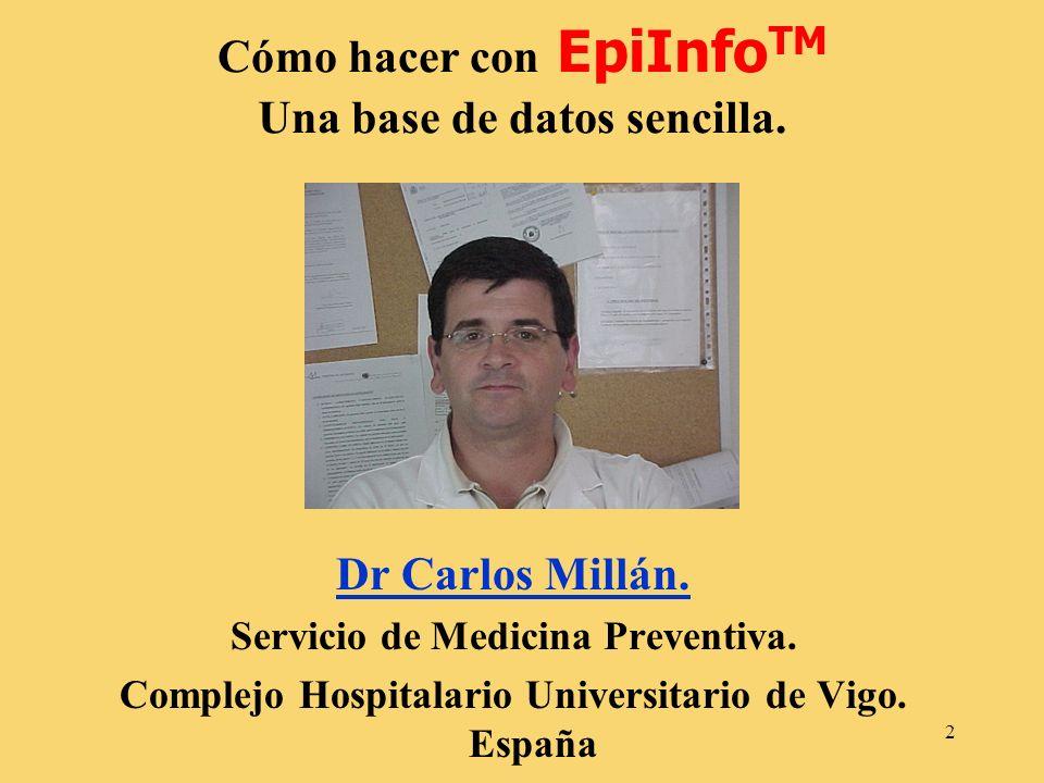 Cómo hacer con EpiInfoTM Una base de datos sencilla.
