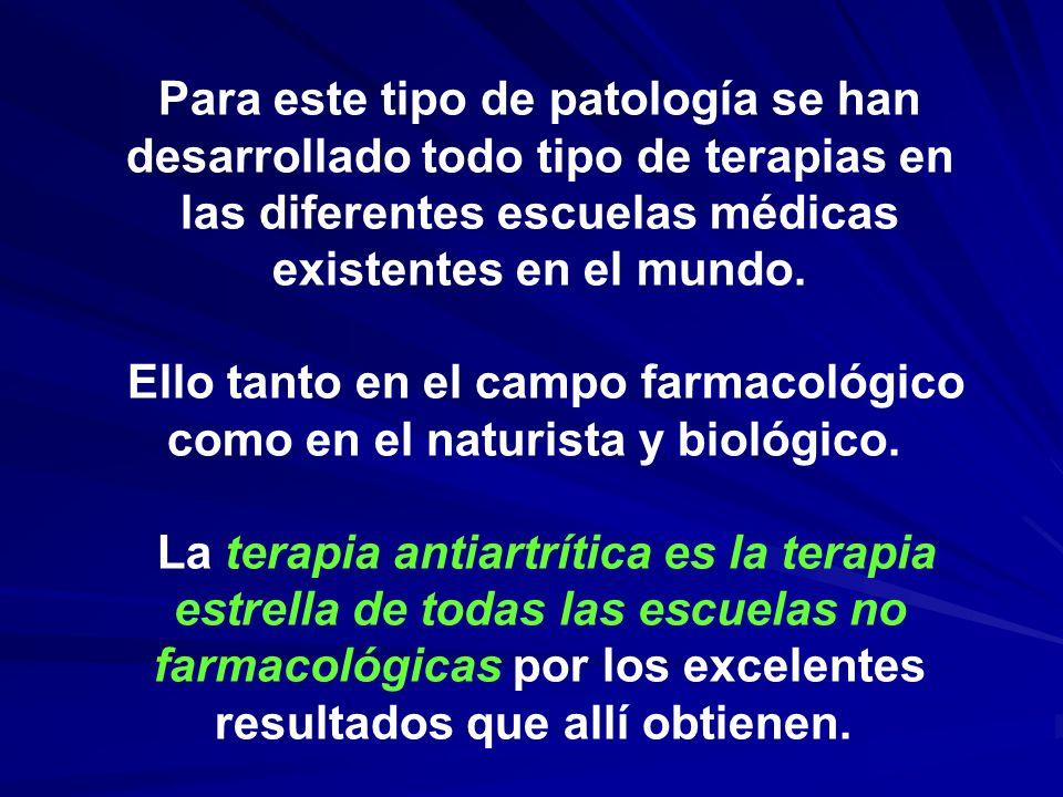 Ello tanto en el campo farmacológico como en el naturista y biológico.