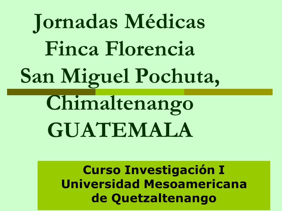 Curso Investigación I Universidad Mesoamericana de Quetzaltenango